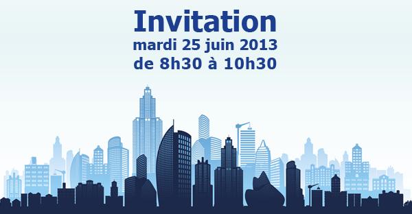 Invitation mardi 21 mai 2013 de 8h30 à 10h30